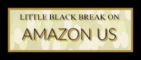http://www.amazon.com/Little-Black-Break-Trilogy-Book-ebook/dp/B01CKN4F1Y/ref=sr_1_1?s=digital-text&ie=UTF8&qid=1457146963&sr=1-1&keywords=little+black+break